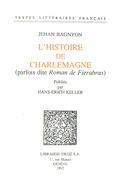 """L'Histoire de Charlemagne (parfois dite """"Roman de Fierabras"""")"""