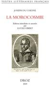 La Morocosmie ou de la folie, vanité et inconstance du Monde avec Deux Chants Doriques ou de l'Amour céleste et du Souverain bien (1583)
