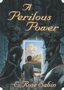 A Perilous Power