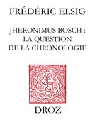 Jheronimus Bosch : la question de la chronologie
