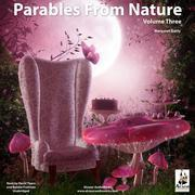Parables from Nature, Vol.3
