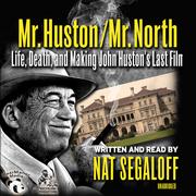 Mr. Huston / Mr. North