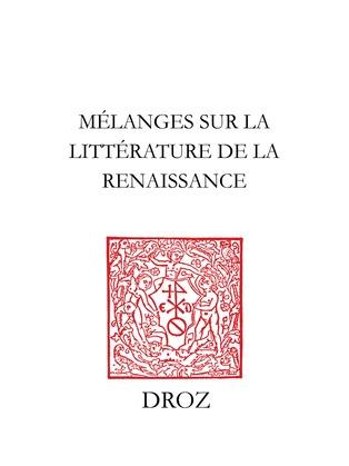 Mélanges sur la littérature de la Renaissance