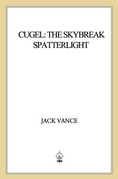 Cugel: The Skybreak Spatterlight