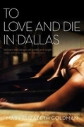 To Love and Die in Dallas