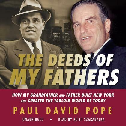 The Deeds of My Fathers