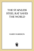 The Stainless Steel Rat Saves the World