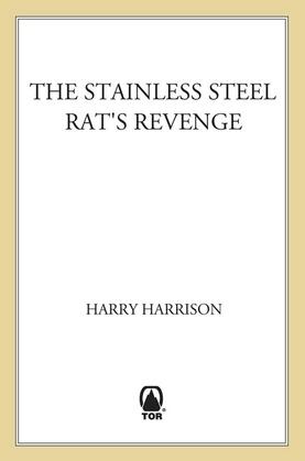 The Stainless Steel Rat's Revenge