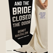 And the Bride Closed the Door