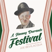 A Jimmy Durante Festival