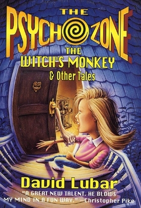 The Psychozone: The Witches' Monkey and Other Tales