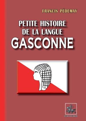 Petite Histoire de la Langue gasconne