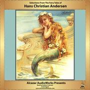 Selections from the Fairy Tales of Hans Christian Andersen