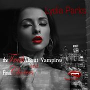 The Truth about Vampires and Final Choices