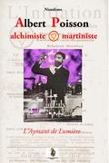 Albert Poisson alchimiste et martiniste