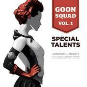 Goon Squad, Vol. 1