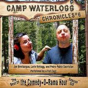 The Camp Waterlogg Chronicles 6