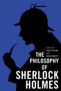 The Philosophy of Sherlock Holmes