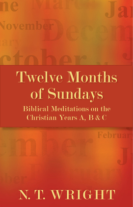 Twelve Months of Sundays: Twelve Months of Sundays