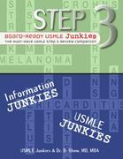 Step 3 Board-Ready USMLE Junkies: The Must-Have USMLE Step 3 Review Companion