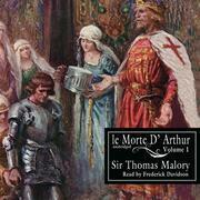 Le Morte d'Arthur, Vol. 1