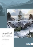 Gayard'Nell - Tome 1, partie 1