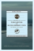 Mark Twain - Mark Twain's Adventures of Tom Sawyer and Huckleberry Finn: The Original Text Edition