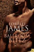 Lorelei James - Ballroom Blitz