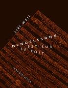 Mendelssohn est sur le toit