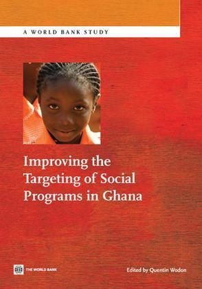 Improving the Targeting of Social Programs in Ghana