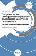 Compétences 3.0 : Développer les compétences transversales au service de l'employabilité