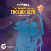 Onward: The Search for the Phoenix Gem