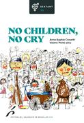 No children, no cry