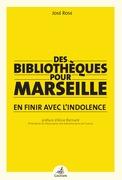 Des bibliothèques pour Marseille