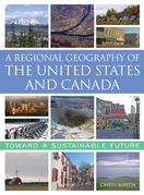 A Regional Geography of the United States and Canada: Toward a Sustainable Future