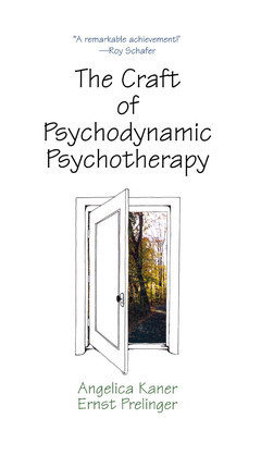 The Craft of Psychodynamic Psychotherapy