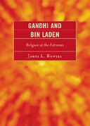 Gandhi and Bin Laden: Religion at the Extremes