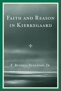 Faith and Reason in Kierkegaard