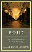 Freud: From Individual Psychology to Group Psychology