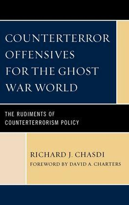 Counterterror Offensives for the Ghost War World: The Rudiments of Counterterrorism Policy