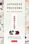 Japanese Proverbs: Wit and Wisdom