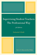 Supervising Student Teachers The Professional Way: Instructor's Guide