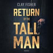 Return of the Tall Man