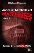 Anneaux, mirabelles et macchabées Saison 2: Épisode 1