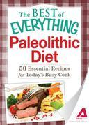 Paleolithic Diet: 50 Essential Recipes for Today's Busy Cook