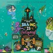 Sea-ing is Believing!