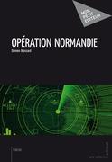 Opération Normandie