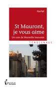 St Mauront, je vous aime