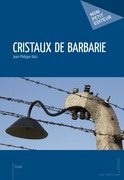Cristaux de barbarie