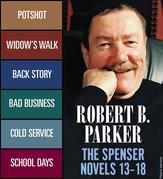 Robert B. Parker: The Spenser Novels 13 ? 18